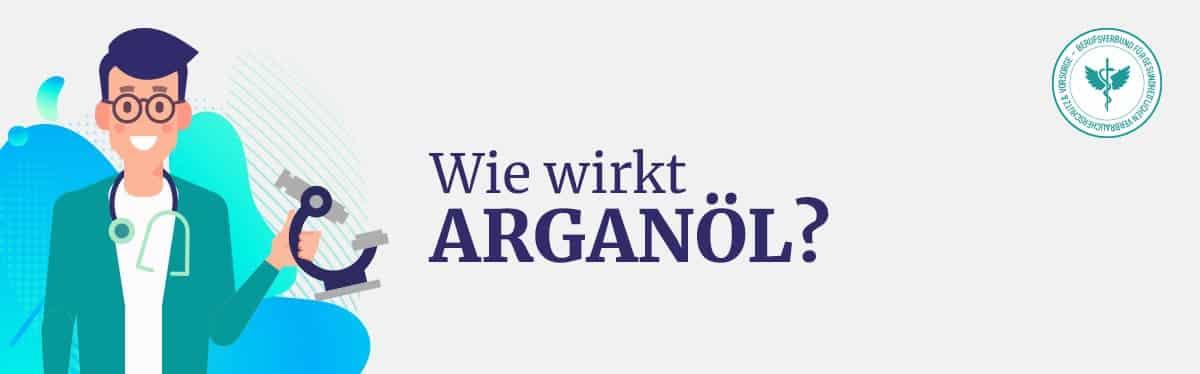 Wie wirkt Arganöl