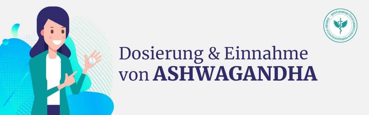 Dosierung & Einnahme Ashwagandha