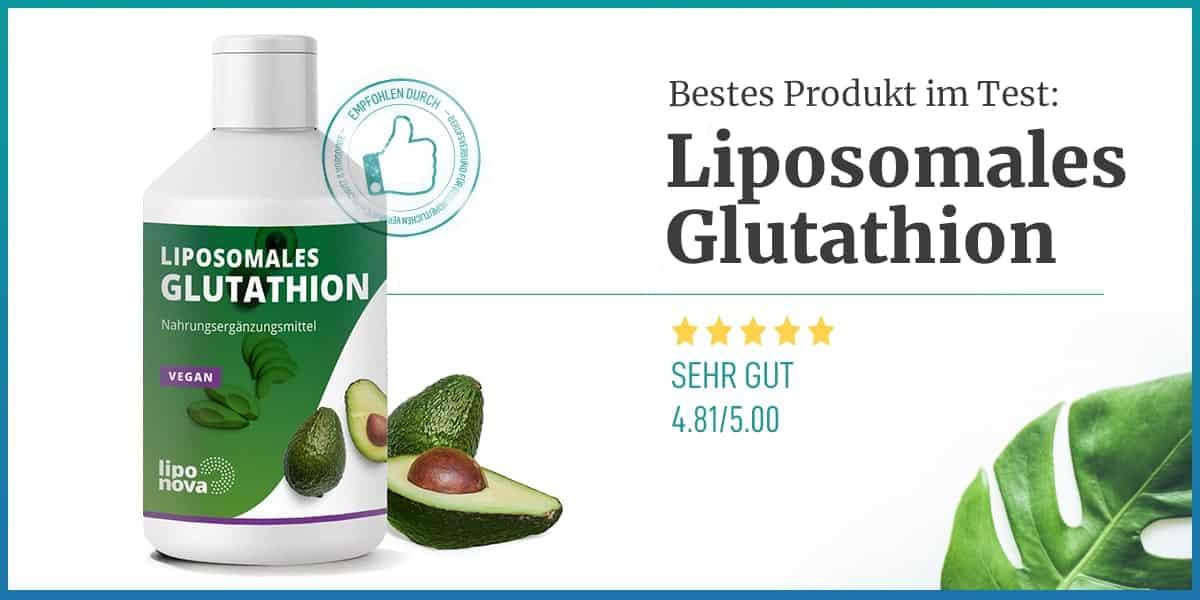 Empfehlung Liposomales Glutathion