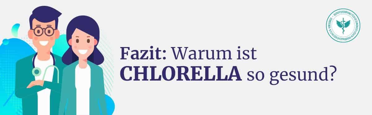 Fazit Chlorella