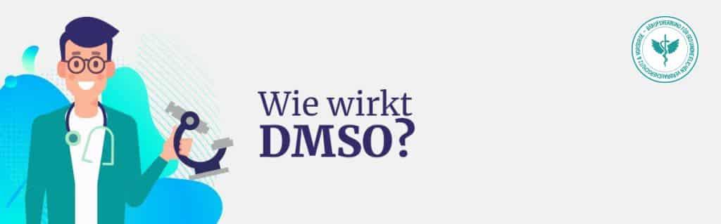 Wie wirkt DMSO