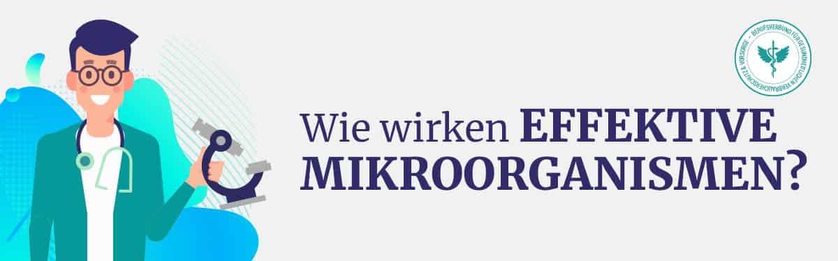 Wie wirken Effektive Mikrooganismen