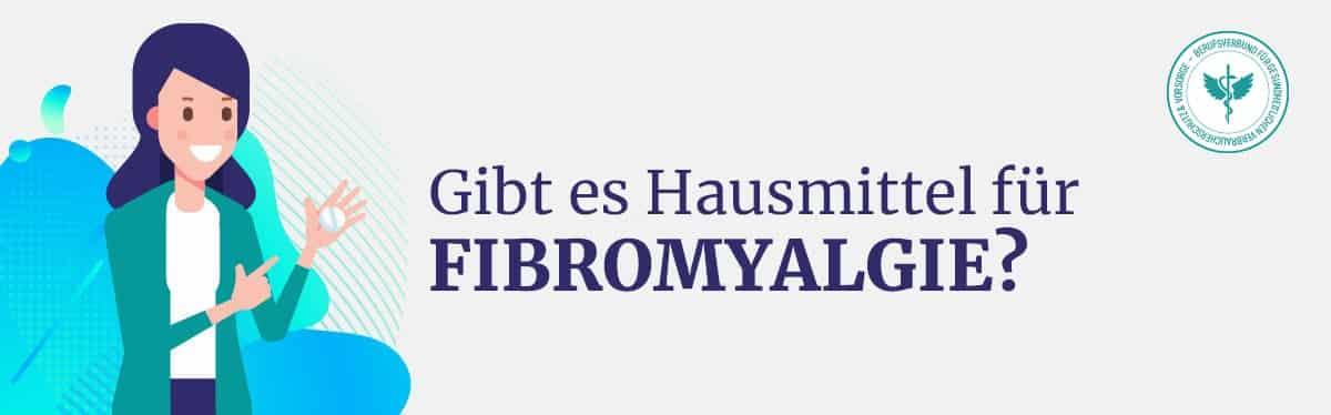 Hausmittel Fibromyalgie