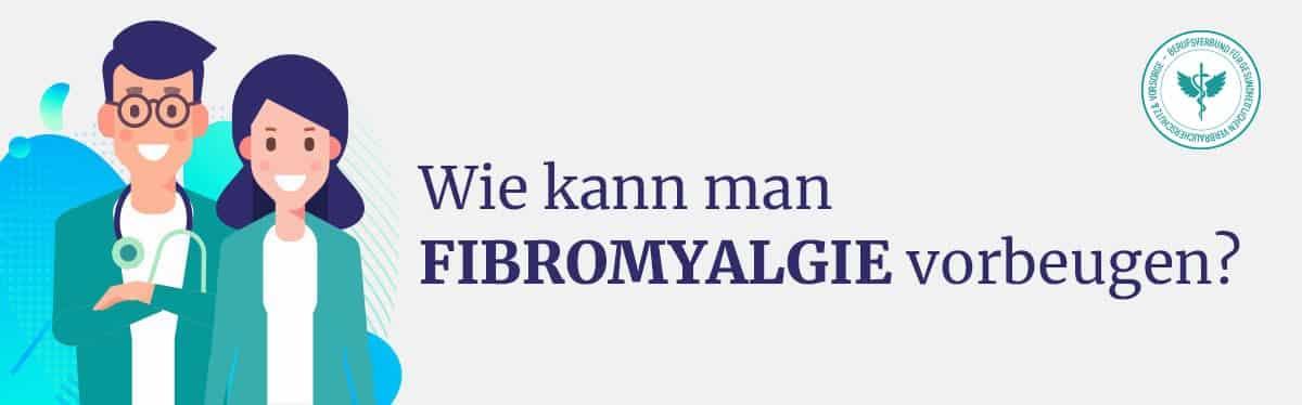 Vorbeugen Fibromyalgie