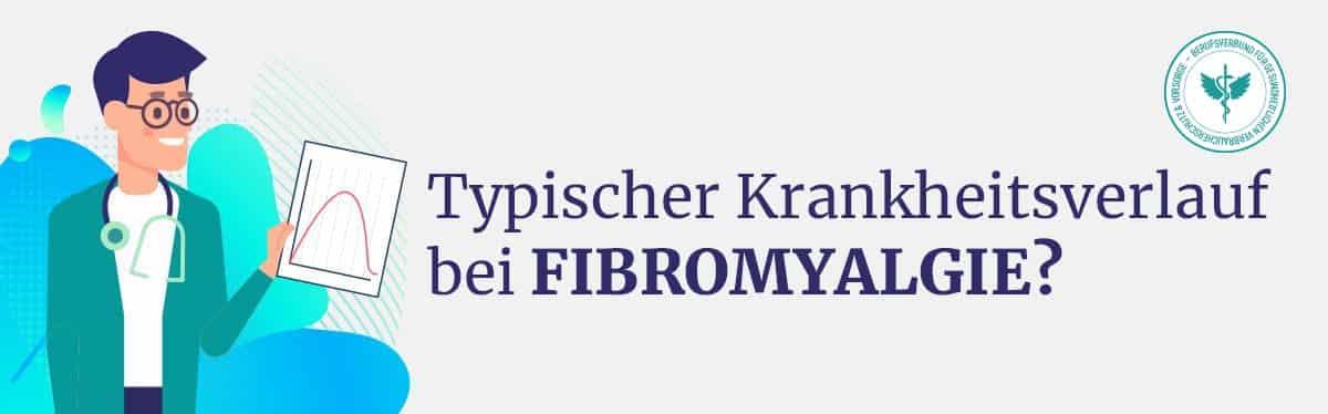 Krankheitsverlauf Fibromyalgie