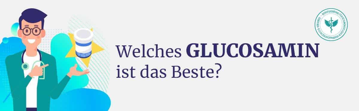 Welches ist das beste Glucosamin