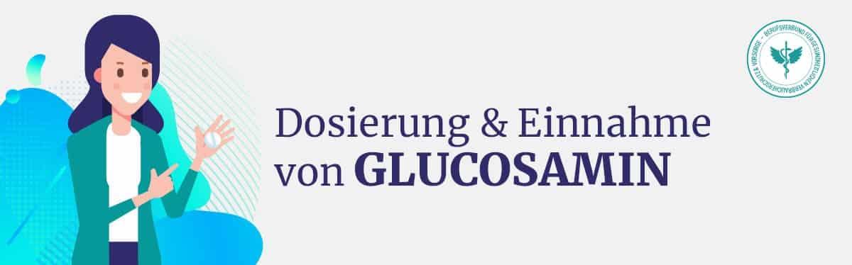 Dosierung und Einnahme Glucosamin