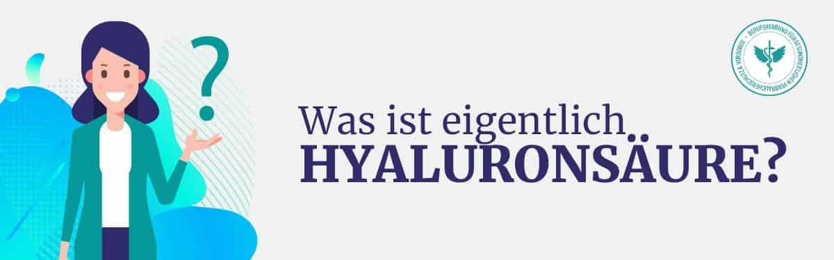 Was ist Hyaluronsäure