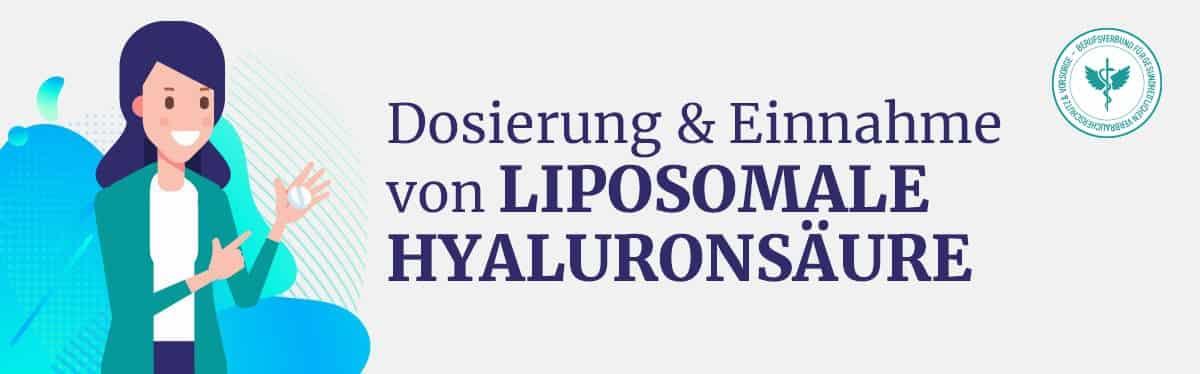 Dosierung & Einnahme von liposomaler Hyaluronsäure