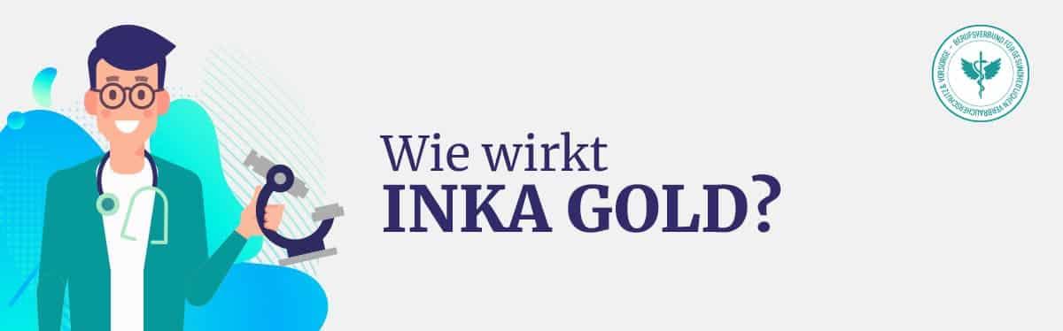 Wie wirkt Inka Gold