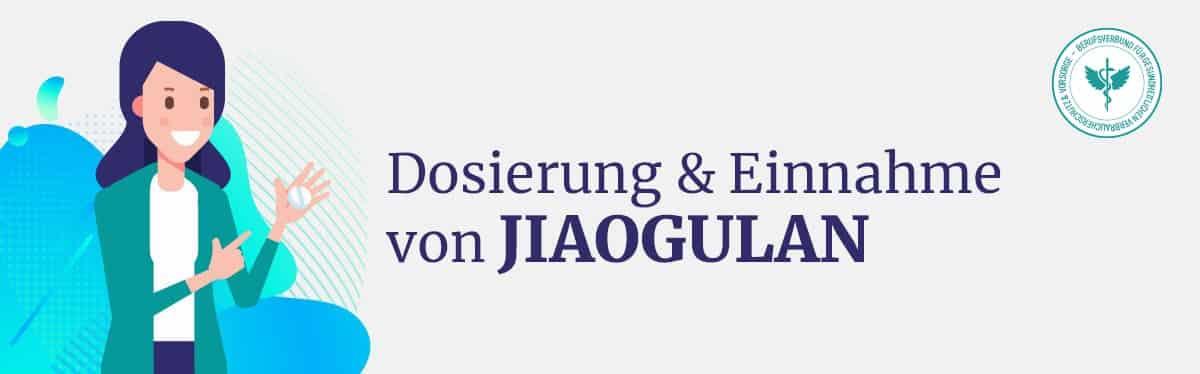 Dosierung und Einnahme Jiaogulan