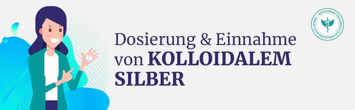 Dosierung & Einnahme Kolloidalem Silber