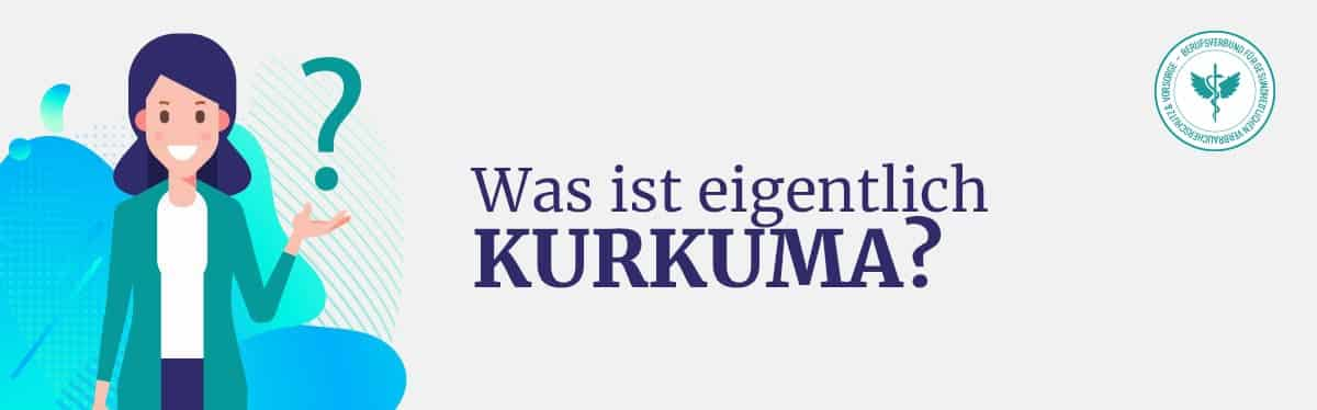 Was ist Kurkuma
