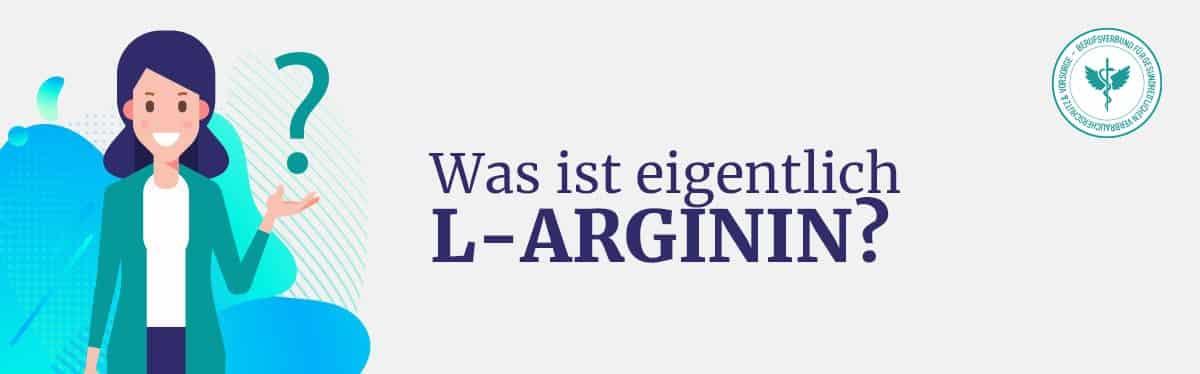 Was ist L-Arginin