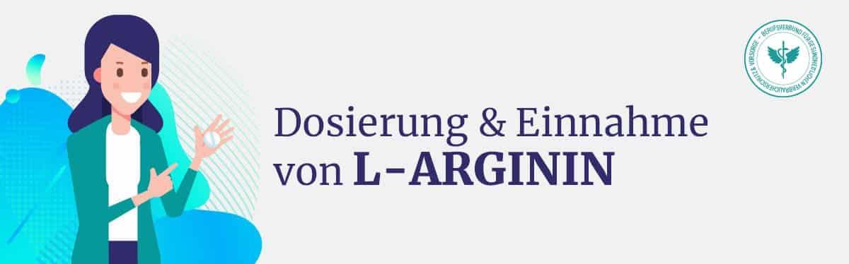 Dosierung & Einnahme L-Arginin