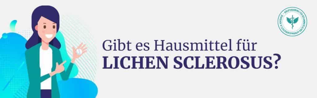 Hausmittel Lichen Sclerosus