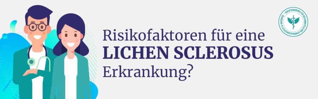 Lichen Sclerosus Risikofaktoren