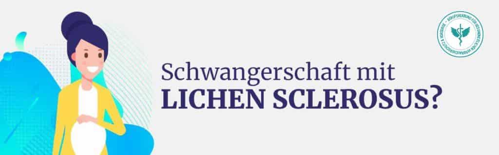 Schwangeschaft Lichen Sclerosus