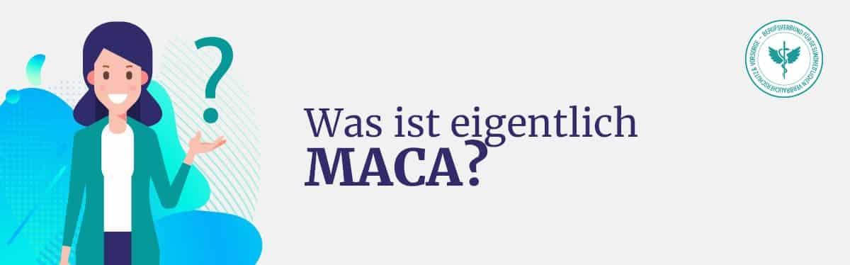 Was ist Maca