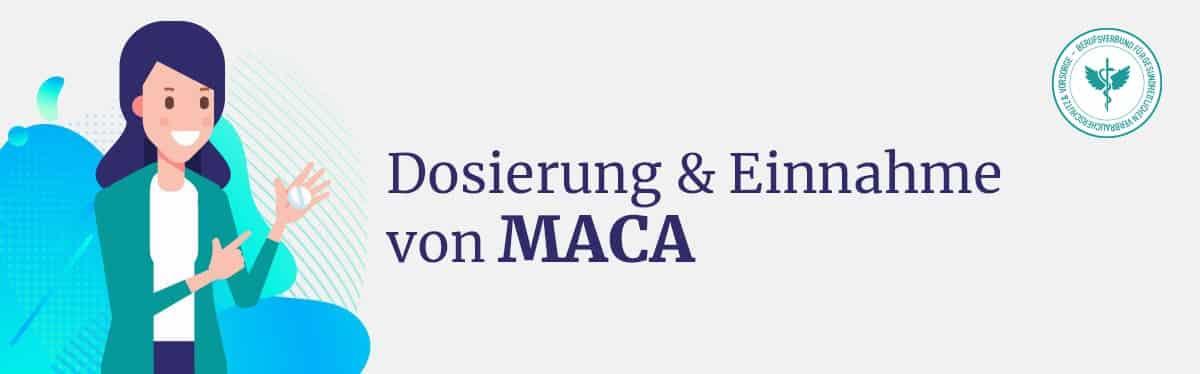 Dosierung Maca