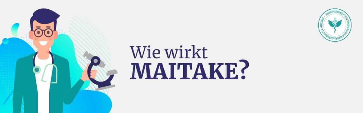 Wie wirkt Maitake