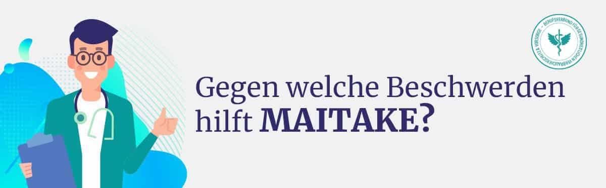 Hilft Maitake