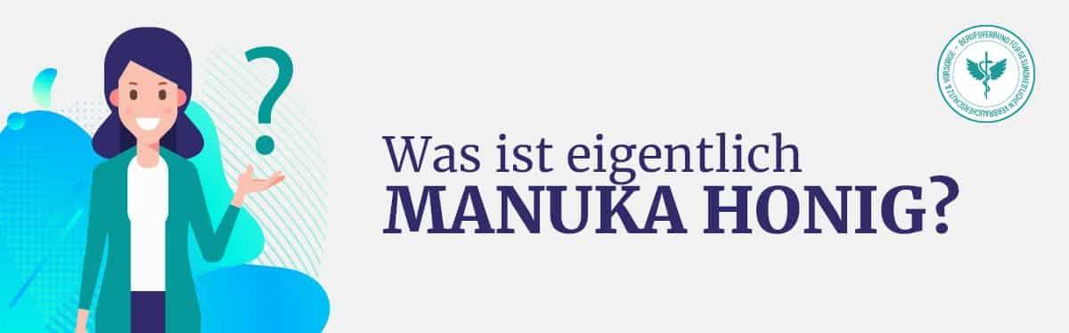 Was ist Manuka Honig