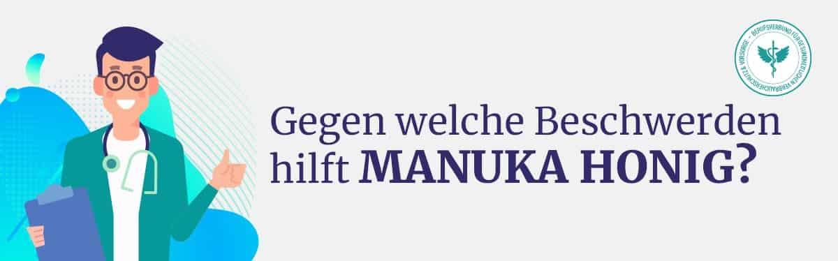 Hilft Manuka Honig