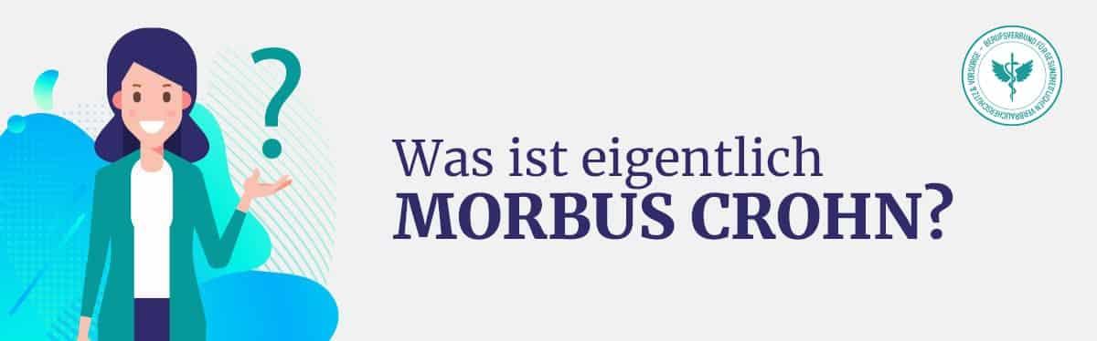 Was ist Morbus Crohn