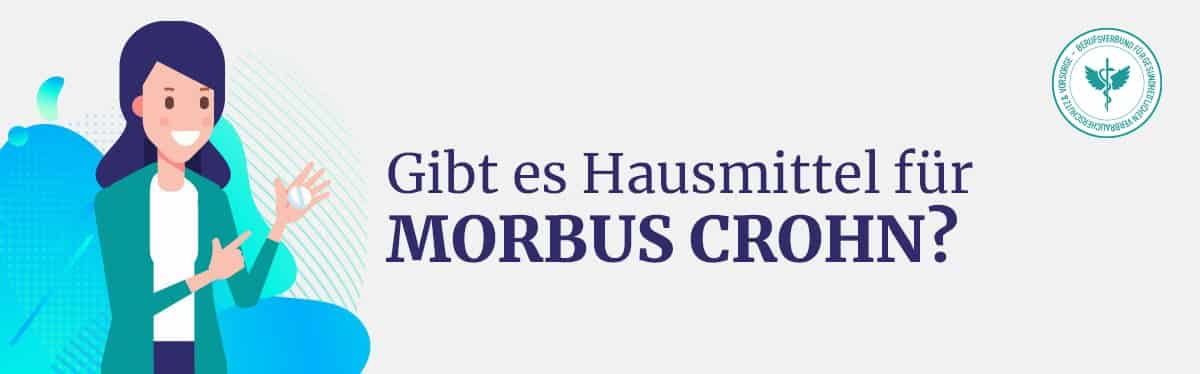 Hausmittel Morbus Crohn