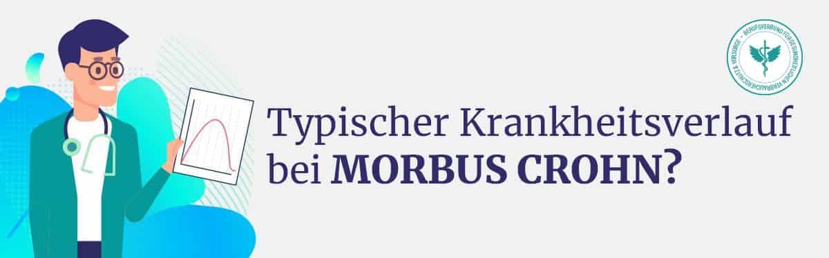 Krankheitsverlauf Morbus Crohn