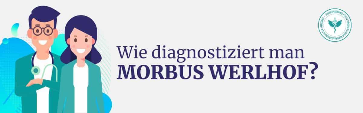 Diagnose Morbus Werlhof