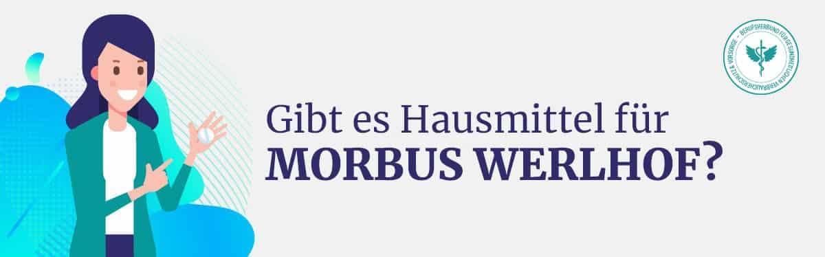 Hausmittel Morbus Werlhof