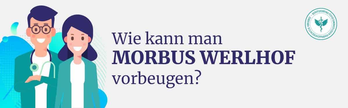 Morbus Werlhof vorbeugen