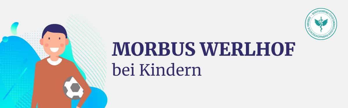 Morbus Werlhof bei Kindern