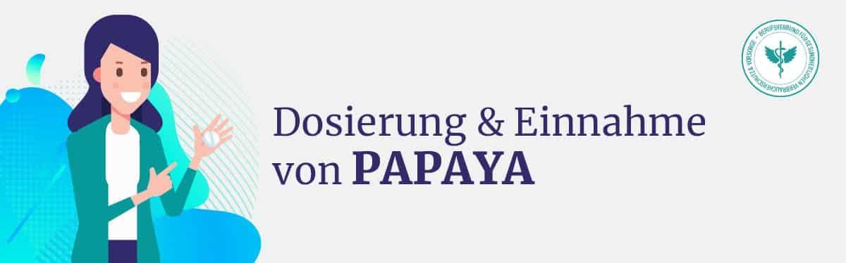 Dosierung und Einnahme Papaya