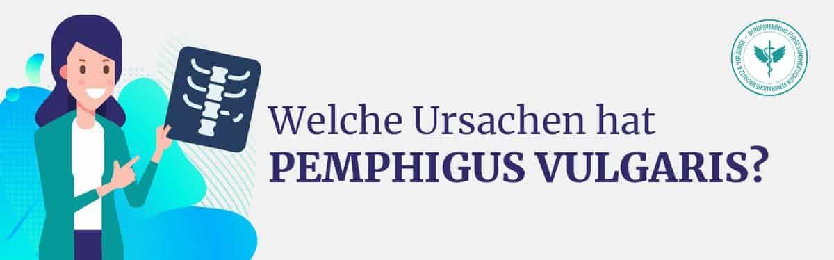 Ursache Pemphigus Vulgaris