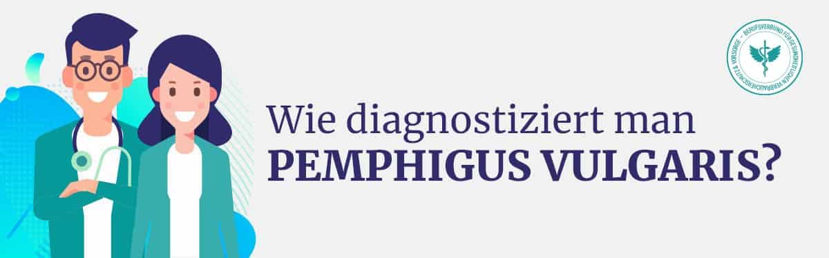 Diagnose Pemphigus Vulgaris