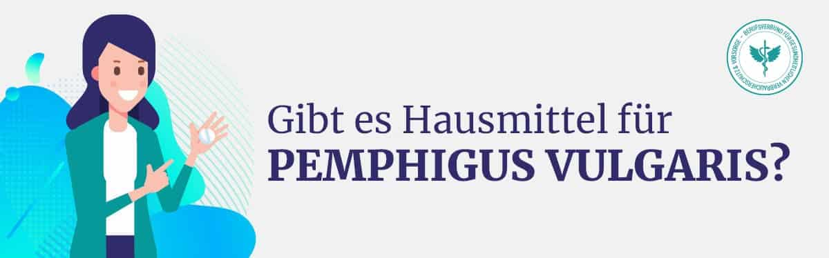 Hausmittel Pemphigus Vulgaris