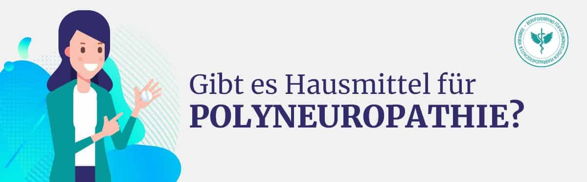 Hausmittel Polyneuropathie