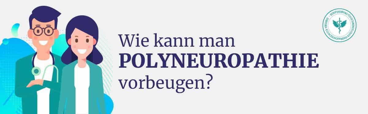 Polyneuropathie vorbeugen