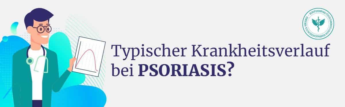 Krankheitsverlauf Psoriasis