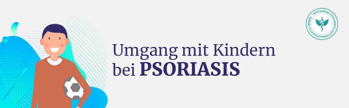 Umgang mit Kindern bei Psoriasis