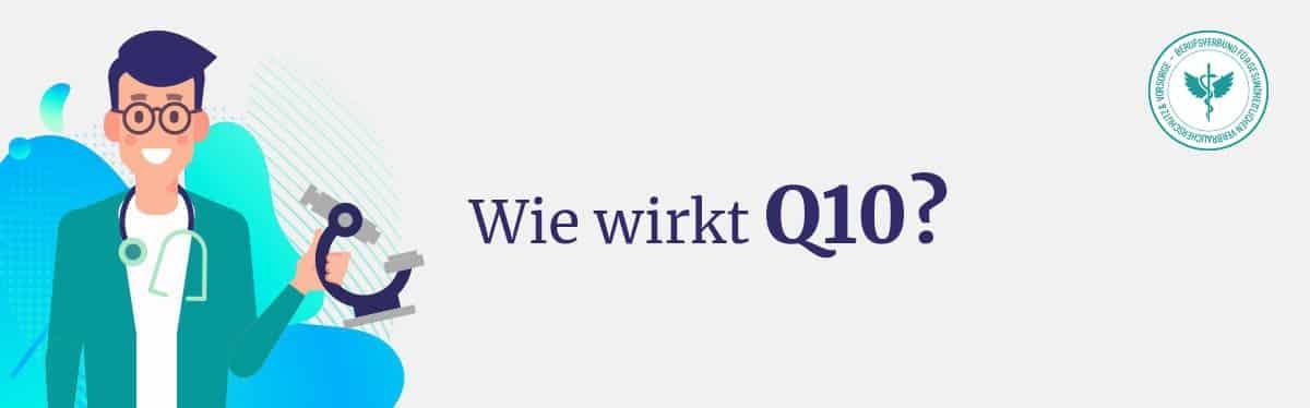 Wie wirkt Q10