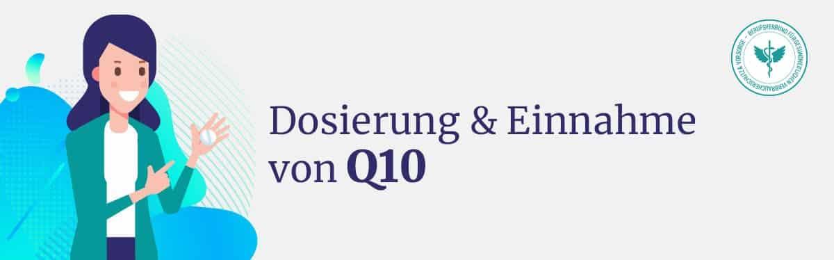 Dosierung und Einnahme Q10