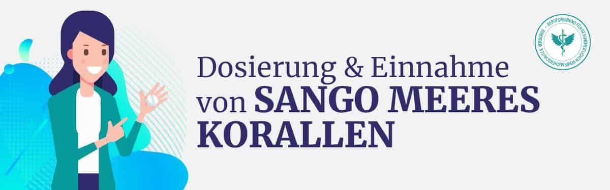Dosierung und Einnahme Sango Meeres Koralle