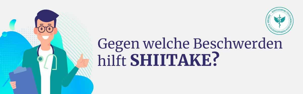 Hilft Shiitake