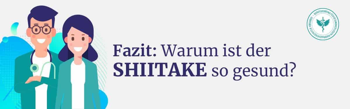 Fazit Shiitake