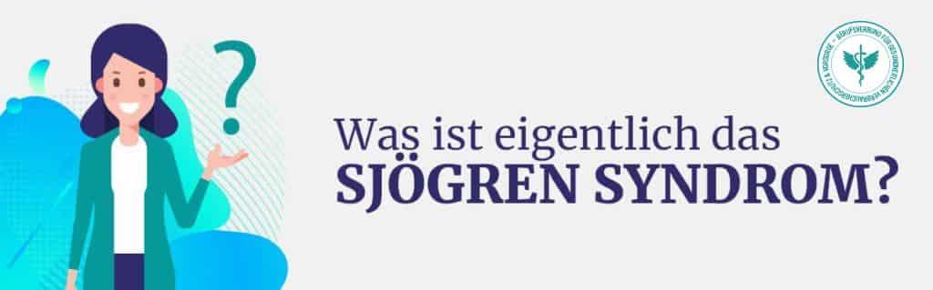 Was ist Sjögren Syndrom