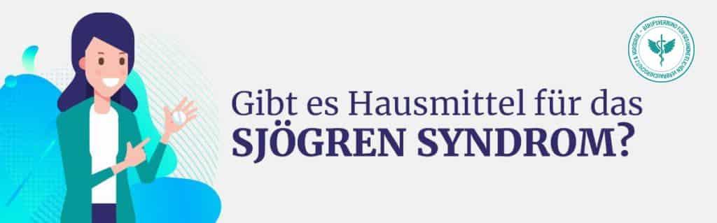 Hausmittel Sjögren Syndrom